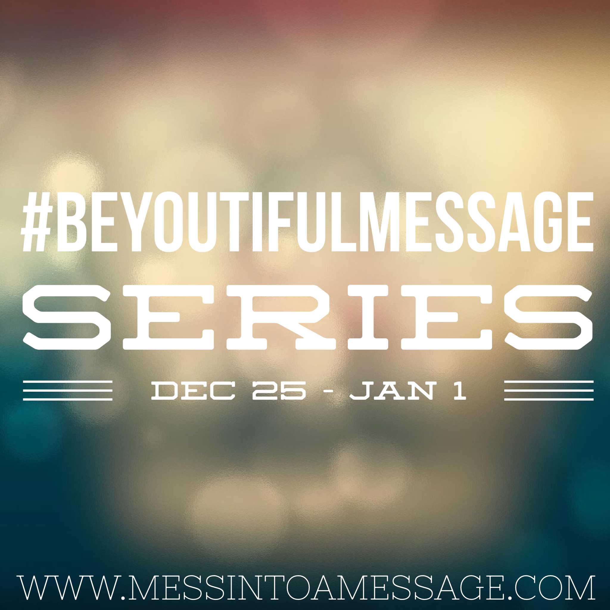 Introduction to BeYOUtiful Message Series